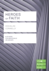 Heroes of Faith (Lifebuilder Study Guides) - Book