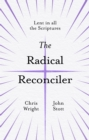 The Radical Reconciler : Lent in All the Scriptures - eBook