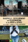 Diasporas, Development and Peacemaking in the Horn of Africa - Book