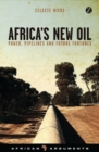 Africa's New Oil : Power, Pipelines and Future Fortunes - Book