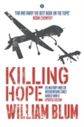 Killing Hope : US Military and CIA Interventions since World War II - Book