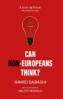 Can Non-Europeans Think? - Book
