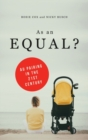 As an Equal? : Au Pairing in the 21st Century - eBook
