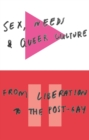 Sex, Needs and Queer Culture : From Liberation to the Postgay - Book