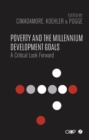 Poverty and the Millennium Development Goals : A Critical Look Forward - Book