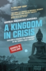 A Kingdom in Crisis : Thailand's Struggle for Democracy in the Twenty-First Century - eBook