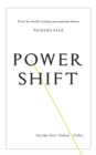 Power Shift : On the New Global Order - Book