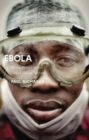 Ebola : How a People's Science Helped End an Epidemic - Book