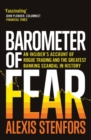 Barometer of Fear : An Insider's Account of Rogue Trading and the Greatest Banking Scandal in History - eBook