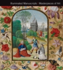 Illuminated Manuscripts Masterpieces of Art - Book