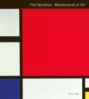 Piet Mondrian Masterpieces of Art - Book