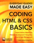 Coding HTML and CSS : Expert Advice, Made Easy - Book