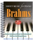Brahms: Sheet Music for Piano : From Intermediate to Advanced; Over 25 Masterpieces - Book