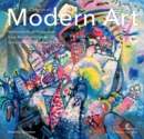 Origins of Modern Art : Masterworks of Modernism from Monet to Kandinsky, Delaunay, Turner & Klee. - Book