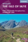 The Isle of Skye : Graded walks and scrambles throughout Skye, including the Cuillin - eBook