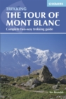 Tour of Mont Blanc : Complete two-way trekking guide - eBook