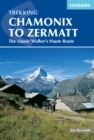 Chamonix to Zermatt : The Classic Walker's Haute Route - eBook