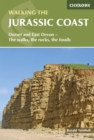 Walking the Jurassic Coast : Dorset and East Devon - The walks, the rocks, the fossils - eBook