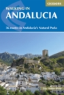 Walking in Andalucia : 36 routes in Andalucia's Natural Parks - eBook
