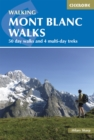 Mont Blanc Walks : 50 day walks and 4 multi-day treks - eBook