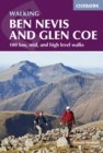 Ben Nevis and Glen Coe : 100 low, mid, and high level walks - eBook