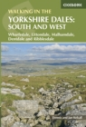 Walking in the Yorkshire Dales: South and West : Wharfedale, Littondale, Malhamdale, Dentdale and Ribblesdale - eBook