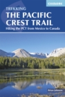 The Pacific Crest Trail : Hiking the PCT from Mexico to Canada - eBook