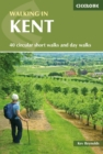 Walking in Kent : 40 circular short walks and day walks - eBook