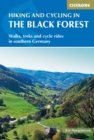 Hiking and Cycling in the Black Forest : Walks, treks and cycle rides in southern Germany - eBook