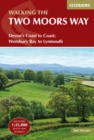 The Two Moors Way : Devon's Coast to Coast: Wembury Bay to Lynmouth - eBook