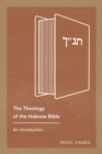 The Theology of the Hebrew Bible : An Introduction - eBook