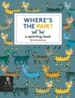 Where's the Pair? : A Spotting Book - Book