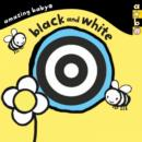 Black and White : Amazing Baby - Book