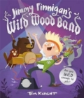 Jimmy Finnigan's Wild Wood Band - Book