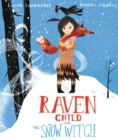 Raven Child and the Snow-Witch - Book