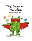 The Colour Monster: A Colour Activity Book - Book