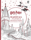 Harry Potter Magical Places and Characters Colouring Book - Book