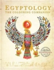Egyptology: The Colouring Companion - Book