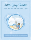 Little Grey Rabbit: Little Grey Rabbit goes to the Sea - eBook