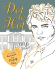 Dot-to-Hot Darcy : Dot-to-dot heart-throbs from Heathcliff to Darcy - Book