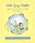 Little Grey Rabbit: Moldy Warp the Mole - Book