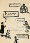 A Collection of Ranter Writings : Spiritual Liberty and Sexual Freedom in the English Revolution - eBook