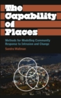 The Capability of Places : Methods for Modelling Community Response to Intrusion and Change - eBook