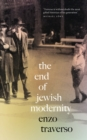 The End of Jewish Modernity - eBook