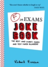 F in Exams Joke Book : The Best (and Worst) Jokes and Test Paper Blunders - eBook