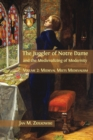 The Juggler of Notre Dame and the Medievalizing of Modernity : Volume 2: Medieval Meets Medievalism - Book