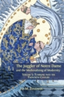 The Juggler of Notre Dame and the Medievalizing of Modernity : Volume 5: Tumbling Into the Twentieth Century - Book