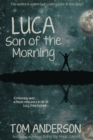Luca, Son of the Morning - Book