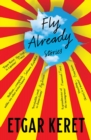 Fly Already - eBook