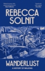 Wanderlust : A History of Walking - eBook